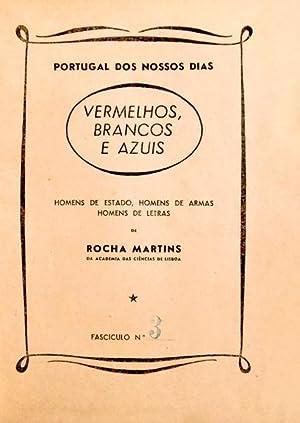 VERMELHOS, BRANCOS E AZUIS.: ROCHA MARTINS (Francisco)