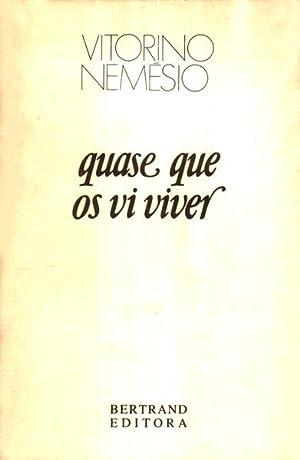 QUASE QUE OS VI VIVER.: NEMÉSIO. (Vitorino)