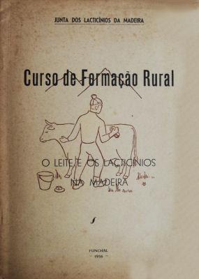 CURSO DE FORMAÇÃO RURAL. O LEITE E