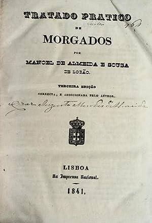 TRATADO PRATICO DE MORGADOS.: ALMEIDA E SOUSA