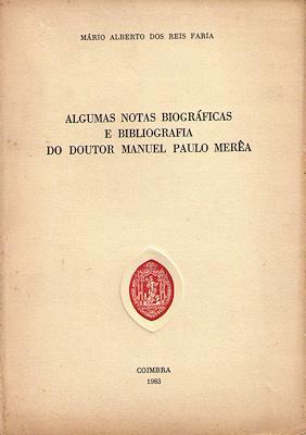 ALGUMAS NOTAS BIOGRÁFICAS E BIBLIOGRAFIA DO DOUTOR: REIS FARIA. (Mário