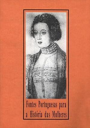 FONTES PORTUGUESAS PARA A HISTÓRIA DAS MULHERES.: FREITAS LEAL. (Ivone)