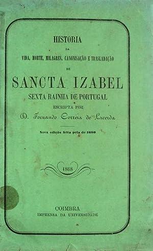 HISTORIA DA VIDA, MORTE, MILAGRES, CANONIZAÇÃO, E: CORREIA DE LACERDA.