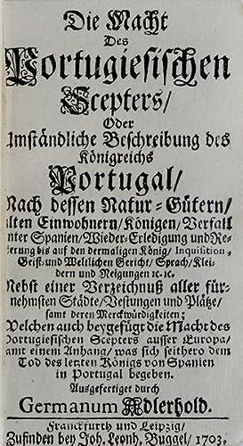 Die Macht Des Portugiesischen Scepters [A Gesta: ADLERHOLD. (Germanius)