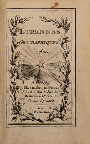 ETRENNES GEOGRAPHIQUES 1760. [Atlas Geographique].: DU CAILLE, Louis