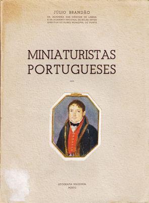 MINIATURISTAS PORTUGUESES.: BRANDÃO. (Júlio)