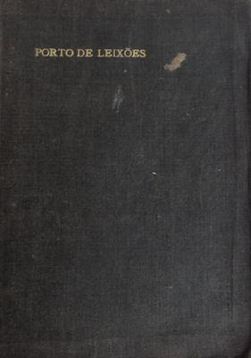 PORTO DE LEIXÕES. PROJECTO DO MELHORAMENTO DO: LOUREIRO. (Adolpho), SANTOS
