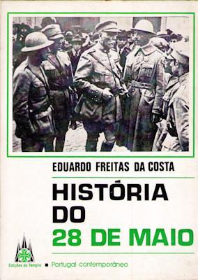 HISTÓRIA DO 28 DE MAIO.: FREITAS DA COSTA.