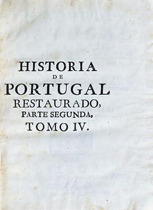HISTORIA DE PORTUGAL RESTAURADO,: MENEZES. (Dom Luiz