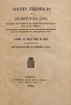 NOÇÕES THEORICAS DE ARCHITECTURA CIVIL,: COSTA SEQUEIRA. (José