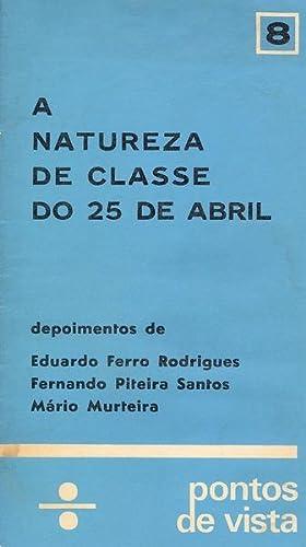 A NATUREZA DE CLASSE DO 25 DE: FERRO RODRIGUES. (Eduardo),