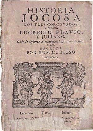 HISTORIA JOCOSA DOS TRES CORCOVADOS de Setubal.