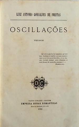 OSCILLAÇÕES. Versos.: GONSALVES DE FREITAS.