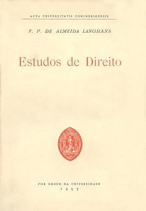 ESTUDOS DE DIREITO.: ALMEIDA LANGHANS. (F.