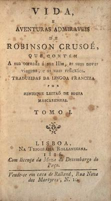 VIDA, E AVENTURAS ADMIRAVEIS DE ROBINSON CRUSOÉ,: DEFOE. (Daniel)