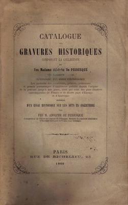 CATALOGUE DES GRAVURES HISTORIQUES.: PUIBUSQUE (M. Adolphe de)