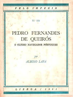 PEDRO FERNANDES DE QUEIRÓS.: LAPA. (Albino)
