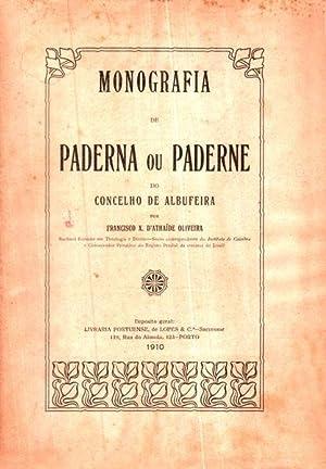 MONOGRAFIA DE PADERNA OU PADERNE DO CONCELHO DE ALBUFEIRA.: ATHAIDE OLIVEIRA (Francisco Xavier de)