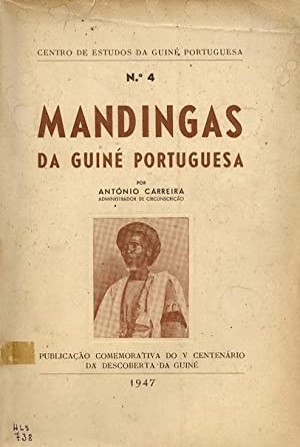 MANDINGAS DA GUINÉ PORTUGUESA.: CARREIRA. (António)