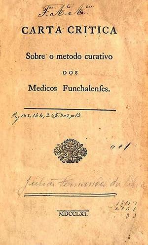 CARTA CRITICA Sobre o metodo curativo dos: SILVA. (Julião Fernandes)