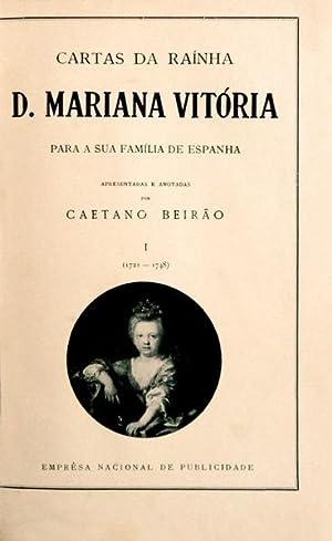 CARTAS DA RAÍNHA D. MARIANA VITÓRIA PARA A SUA FAMÍLIA DE ESPANHA: BEIRÃO (...