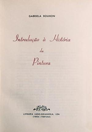INTRODUÇÃO À HISTÓRIA DA PINTURA.: BOUHON (Gabriela)