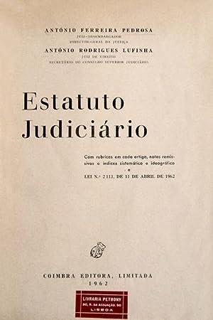 ESTATUTO JUDICIÁRIO.: FERREIRA PEDROSA. (António),