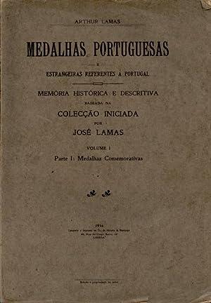 MEDALHAS PORTUGUESAS E ESTRANGEIRAS REFERENTES A PORTUGAL.: LAMAS. (Arthur)
