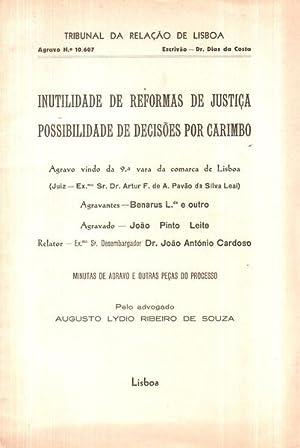 INUTILIDADE DE REFORMAS DE JUSTIÇA.: RIBEIRO DE SOUZA.