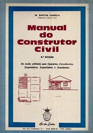 MANUAL DO CONSTRUTOR CIVIL.: SANTOS CORREIA. (M. dos