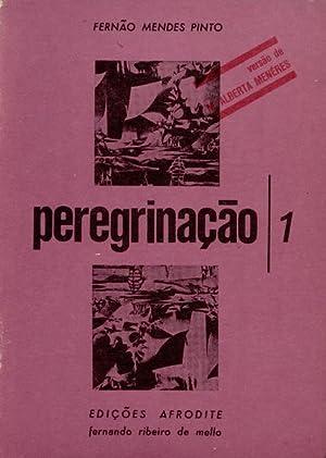 PEREGRINAÇÃO [Versão de Maria Alberta Menéres].: MENDES PINTO. (Fernão)