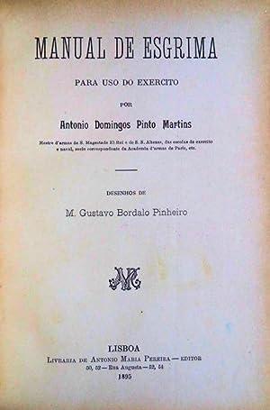 MANUAL DE ESGRIMA PARA USO DO EXERCITO.: PINTO MARTINS, António