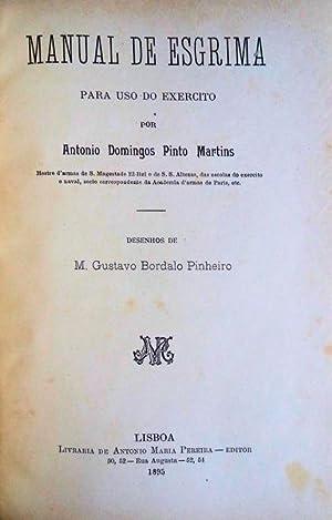 MANUAL DE ESGRIMA PARA USO DO EXERCITO.: PINTO MARTINS. (António