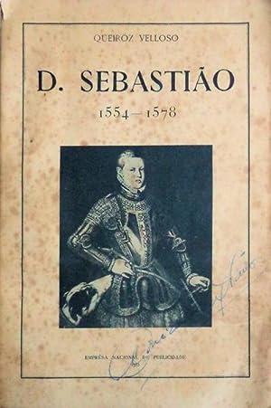 D. SEBASTIÃO 1554-1578.: QUEIROZ VELLOSO. (J. M. de)