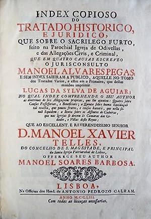 INDEX COPIOSO DO TRATADO HISTORICO, E JURIDICO,: SOARES BARBOSA, Manuel.