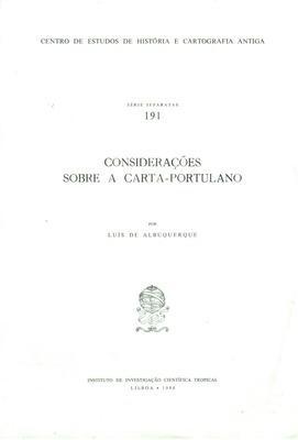 CONSIDERAÇÕES SOBRE A CARTA-PORTULANO.: ALBUQUERQUE. (Luís)