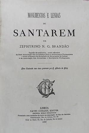 MONUMENTOS E LENDAS DE SANTAREM.: GONÇALVES BRANDÃO. (Zephyrino