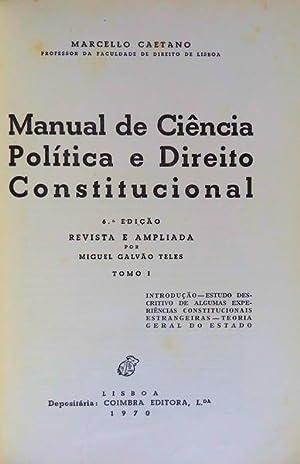 MANUAL DE CIÊNCIA POLÍTICA E DIREITO CONSTITUCIONAL.: CAETANO. (Marcello)