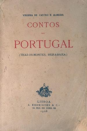 CONTOS DE PORTUGAL. (Traz-os-Montes, Beira-Baixa).: CASTRO E ALMEIDA.