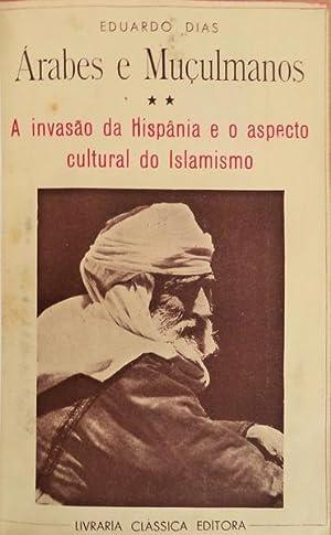 ÁRABES E MUÇULMANOS.: DIAS, Eduardo.