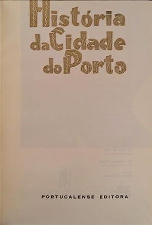 HISTÓRIA DA CIDADE DO PORTO.