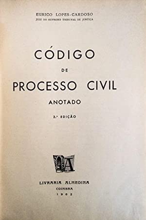 CÓDIGO DE PROCESSO CIVIL ANOTADO.: LOPES-CARDOSO. (Eurico)