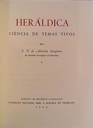 HERÁLDICA: CIÊNCIA DE TEMAS VIVOS.: ALMEIDA LANGHANS. (F.