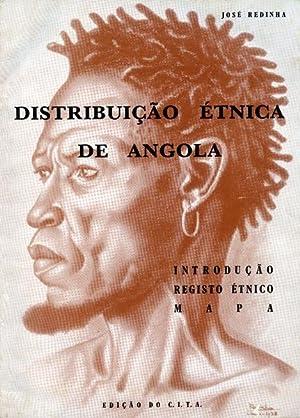 DISTRIBUIÇÃO ÉTNICA DE ANGOLA.: REDINHA. (José)