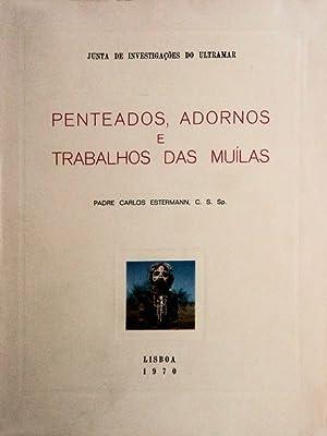 PENTEADOS, ADORNOS, E TRABALHOS DAS MUÍLAS.: ESTERMANN. (Carlos)
