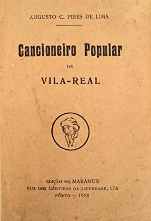 CANCIONEIRO POPULAR DE VILA-REAL.: PIRES DE LIMA.