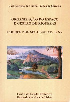 LOURES NOS SÉCULOS XIV E XV.: CUNHA FREITAS DE
