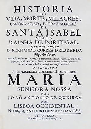 HISTORIA DA VIDA, MORTE, MILAGRES, CANONIZAÇAÕ, E: CORREIA DE LACERDA.