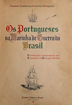 PORTUGUESES (OS) NA MARINHA DE GUERRA DO