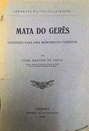 MATA DO GERÊS.: MARTINS DE SOUSA. (Tude)